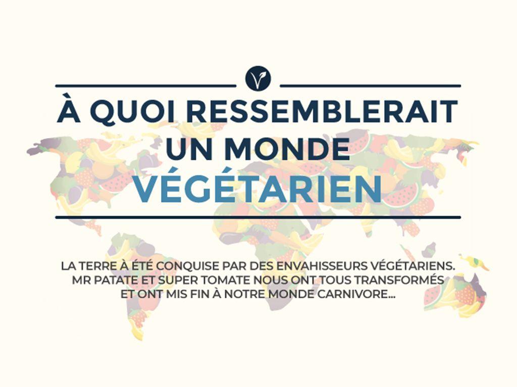 A quoi ressemblerait un monde végétarien ?