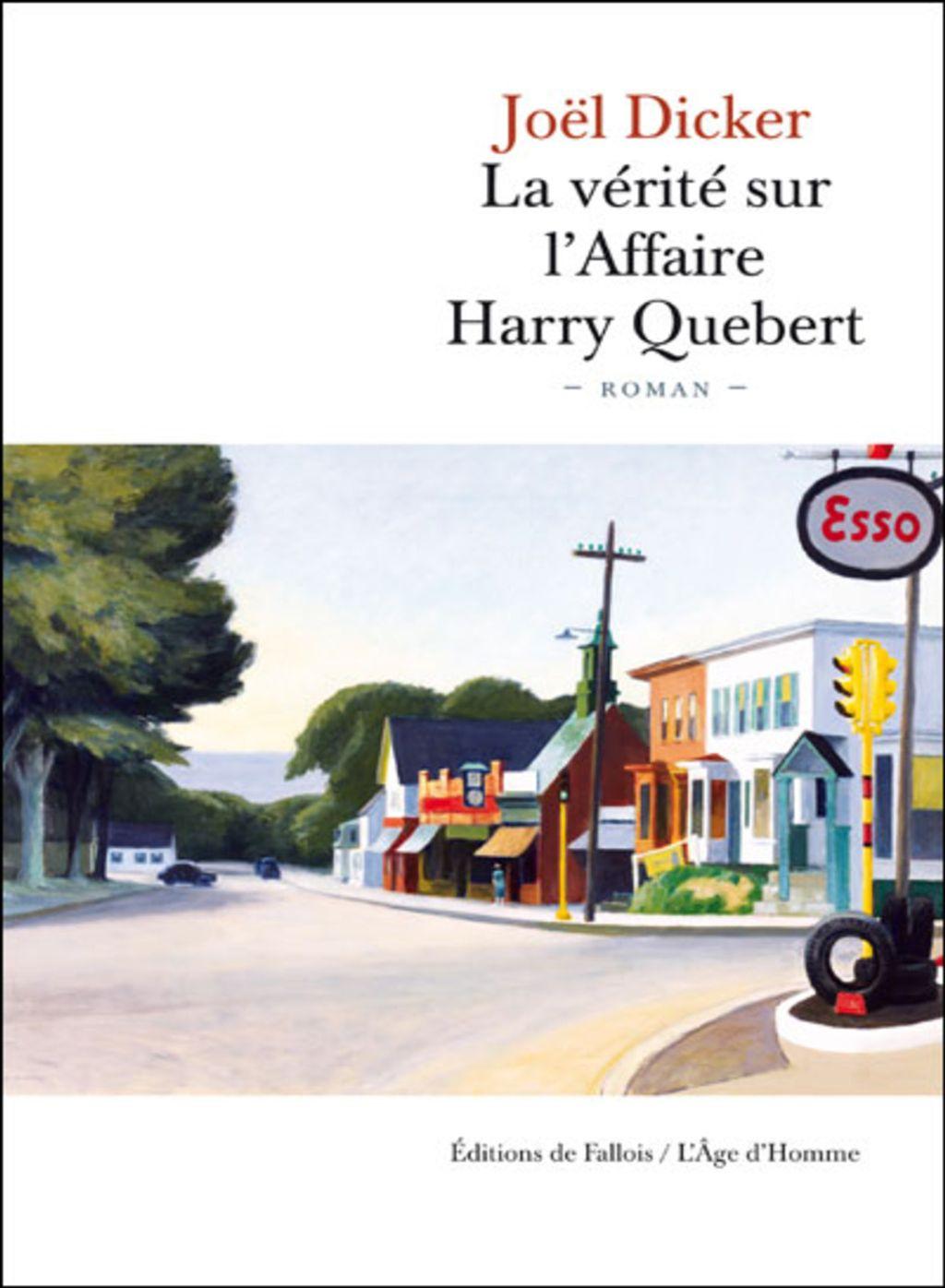 Le livre du jour : La vérité sur l'affaire Harry Québert, de Joël Dicker
