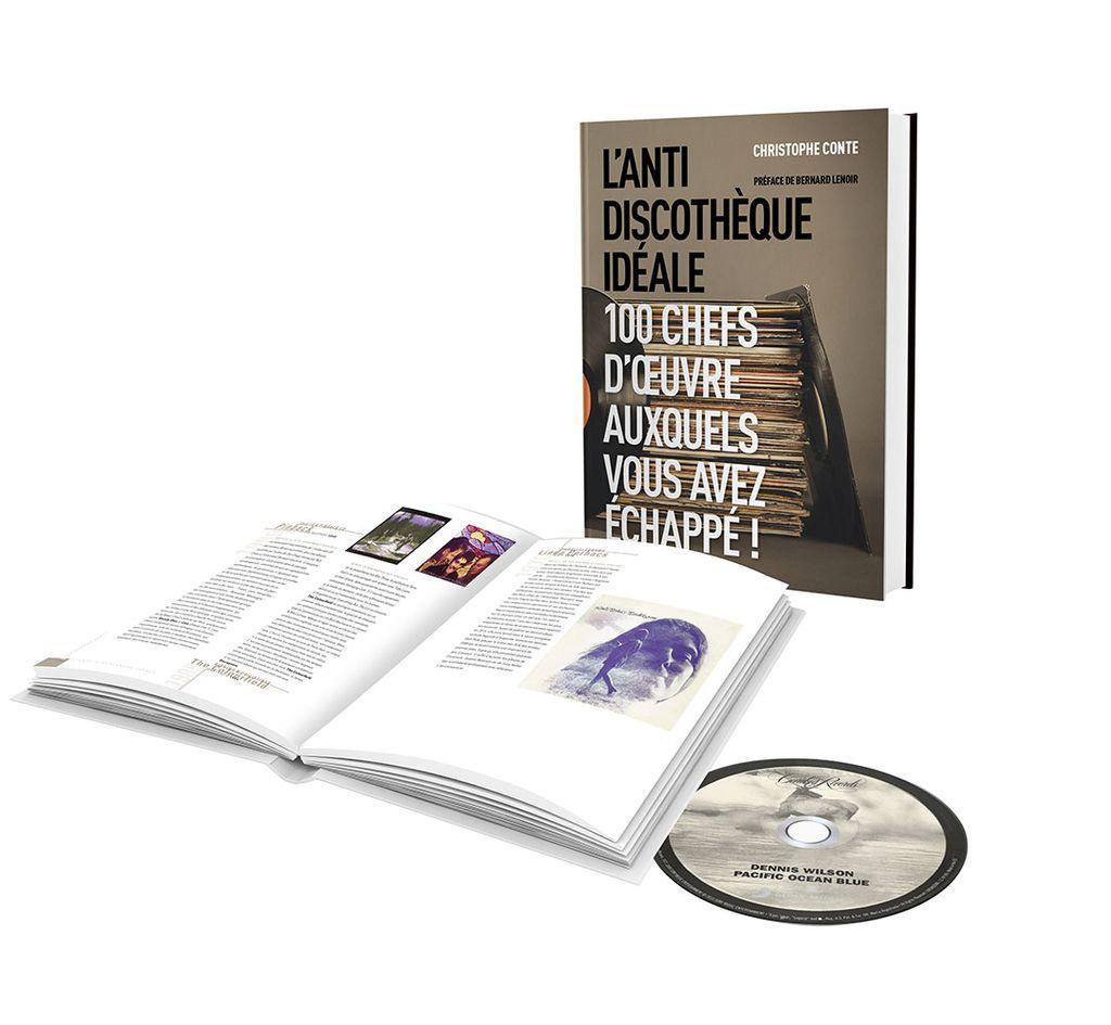 """""""L'anti-discothèque idéale 100 chefs d'oeuvre auxquels vous avez échappé"""" par Christophe Conte"""