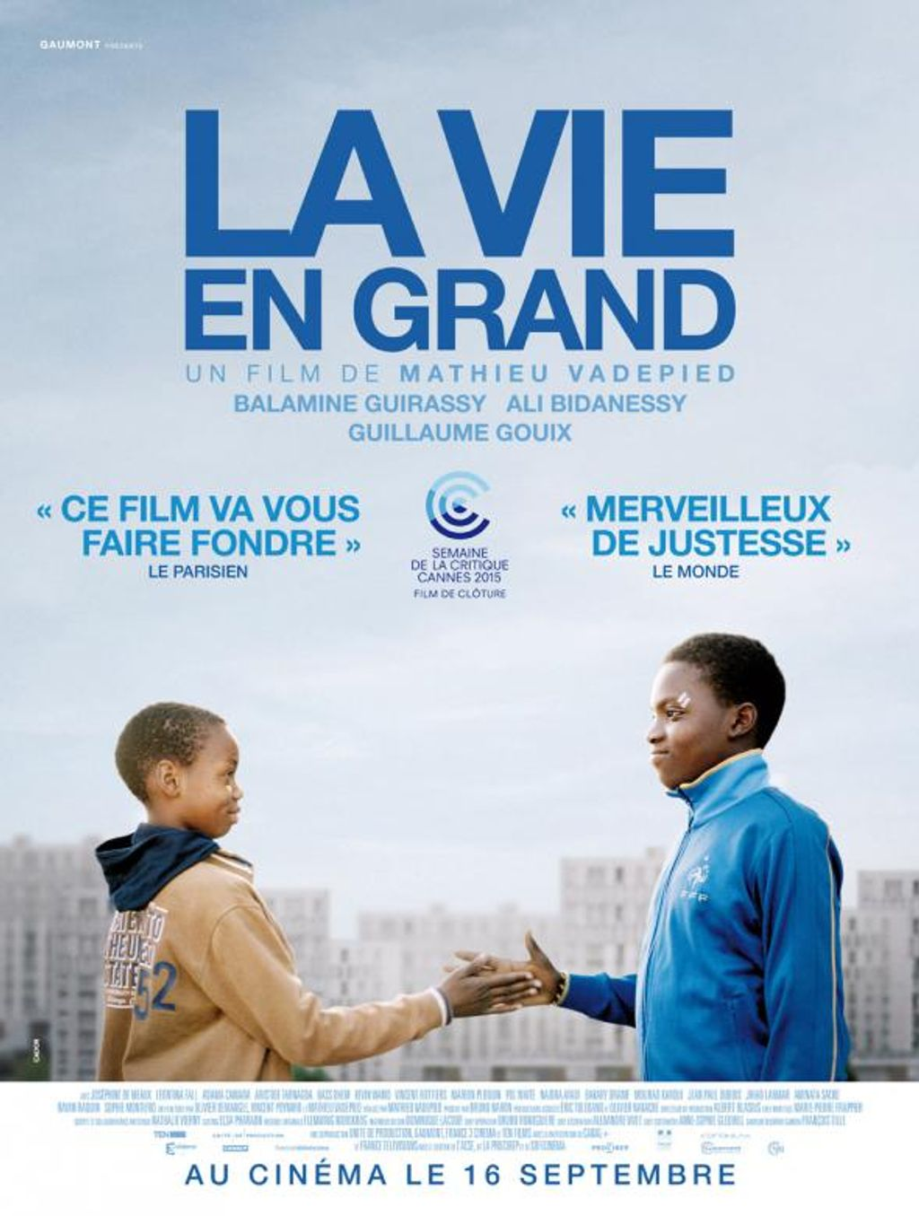La vie en Grand, un gigantesque « oui »