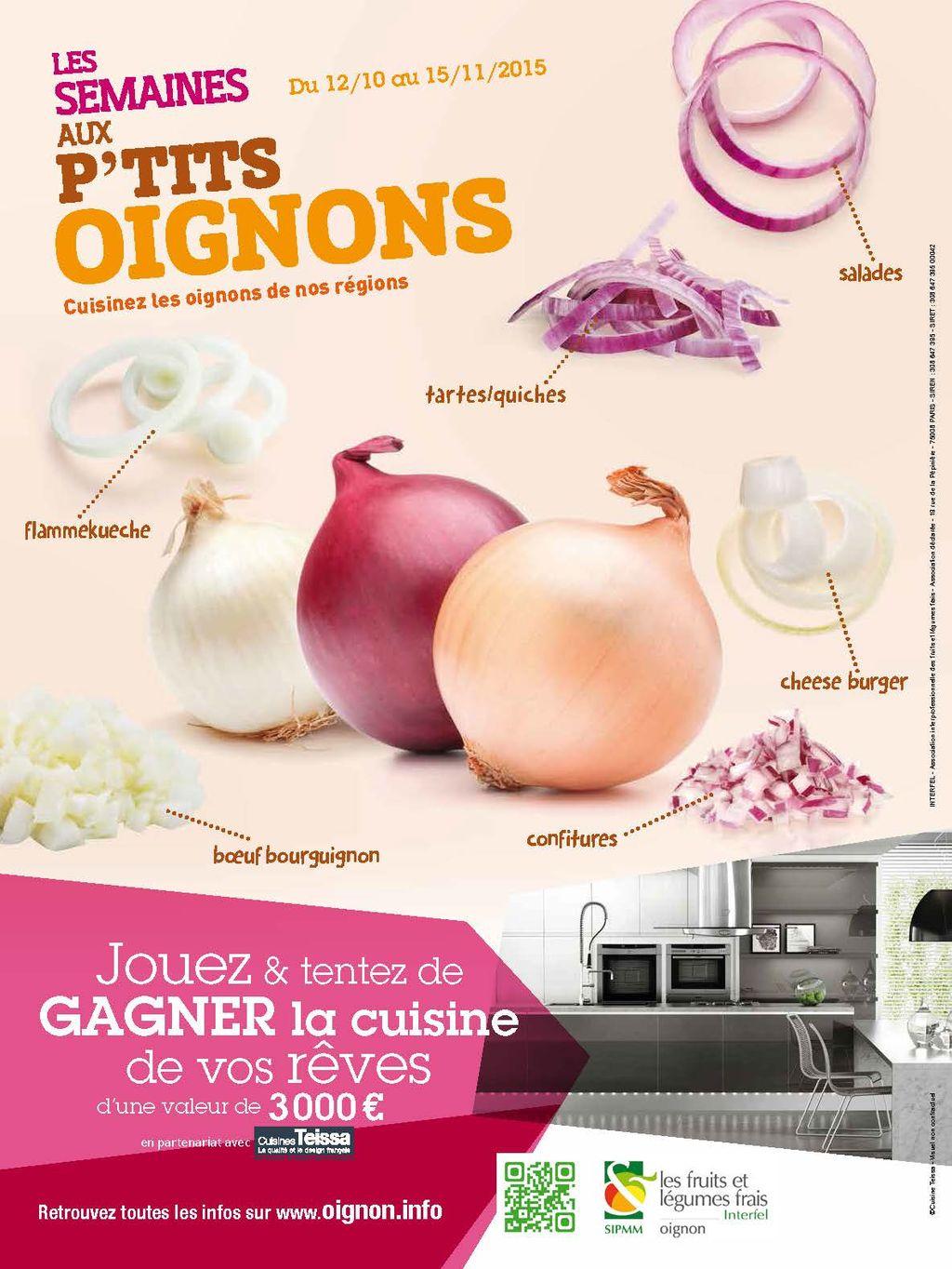 L'oignon, condiment star de nos recettes automne-hiver !   2e édition des « Semaines Aux P'tits Oignons » du 12 octobre au 15 novembre 2015