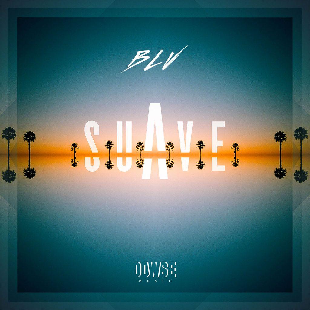 Suave, le premier EP de BLV sort aujourd'hui !