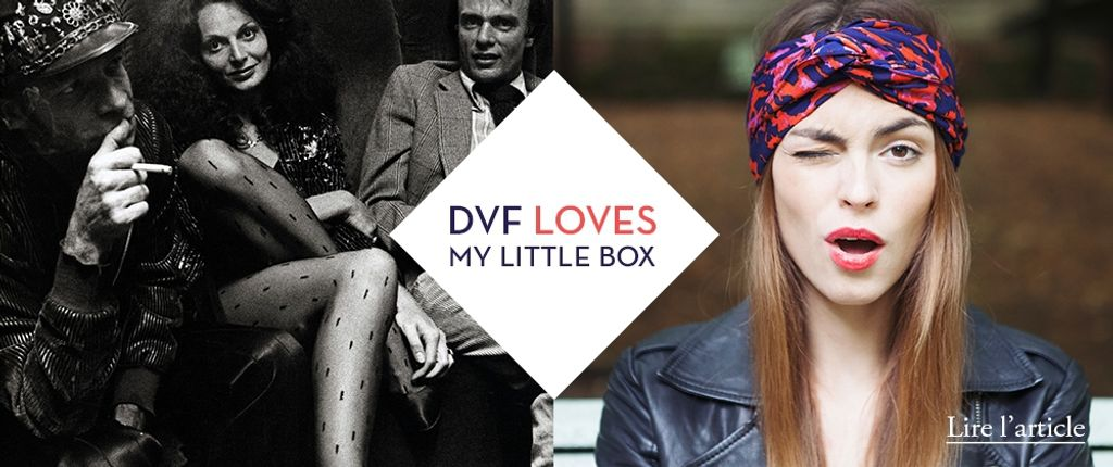 Diane von Furstenberg s'invite dans My Little Box