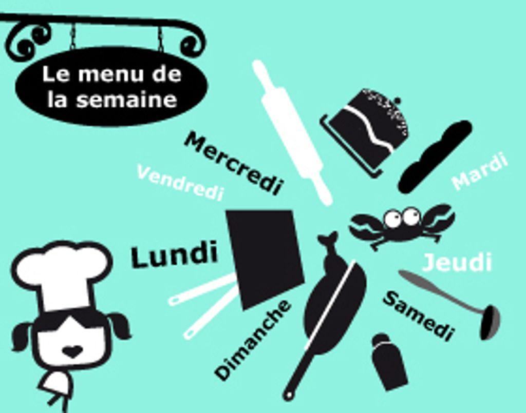 Le menu de la semaine