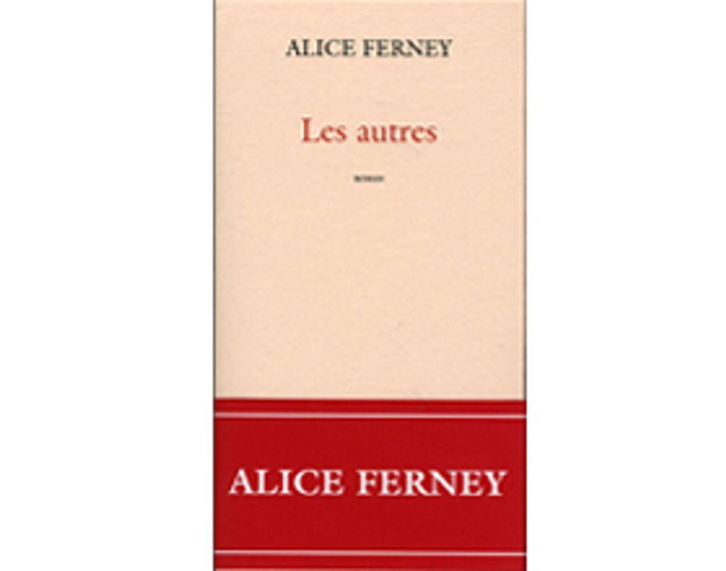 Livre - Les autres d'Alice Ferney
