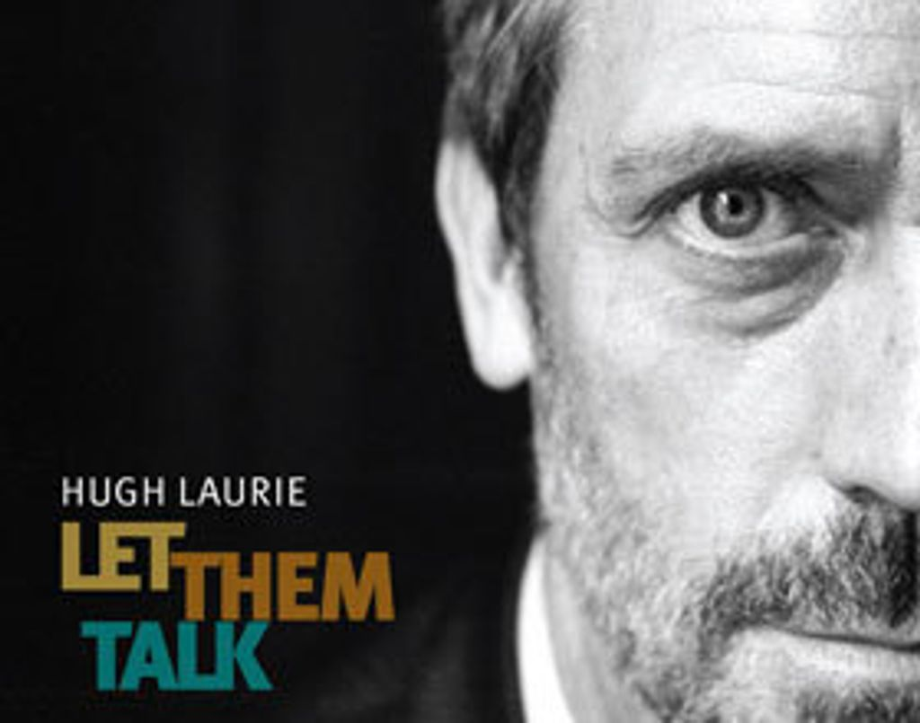 "On adore ""Let them talk"" de Hugh Laurie"