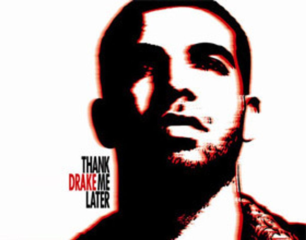 On adore : Thank Me Later de Drake